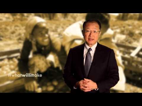 World Bank President: What Will it Take?