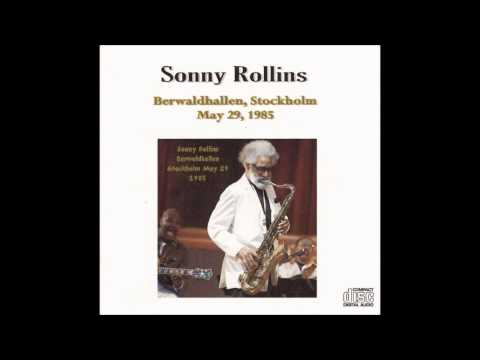 Sonny Rollins - I'll Be Seeing You, Stockholm '85