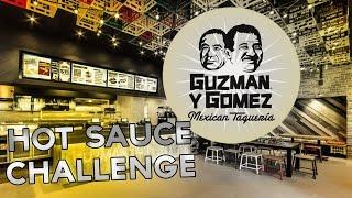 HOT SAUCE CHALLENGE - GYG Guzman Y Gomez / @VIIISKITTLES