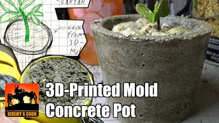 3D-Printed Concrete Flower Pot Mold [Howto]