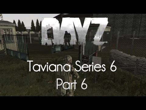 ARMA 2: DayZ Mod  Taviana Series 6  Part 6  Machine Gun Melee!