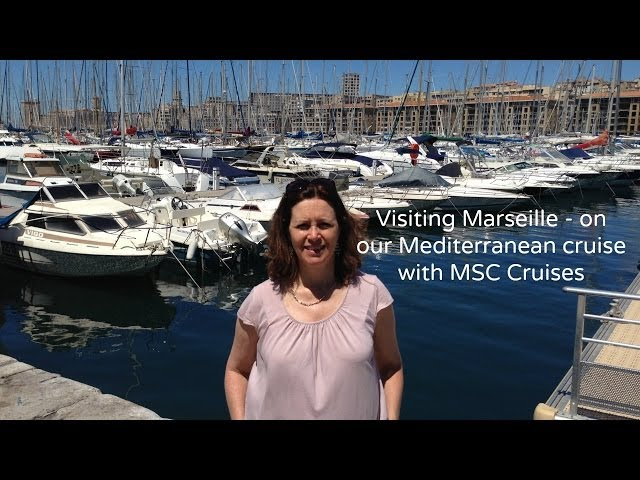 Marseille on our Mediterranean cruise with MSC Cruises