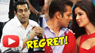 Salman Khan Regrets Break Up With Katrina Kaif In Arpita Khan