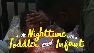 Nighttime with a Toddler and Infant
