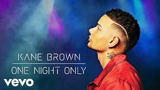 Kane Brown One Night Only Audio
