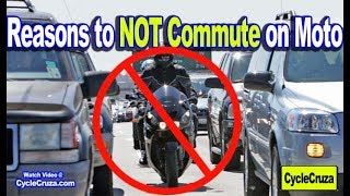 5 Reasons To NOT Commute on Motorcycle