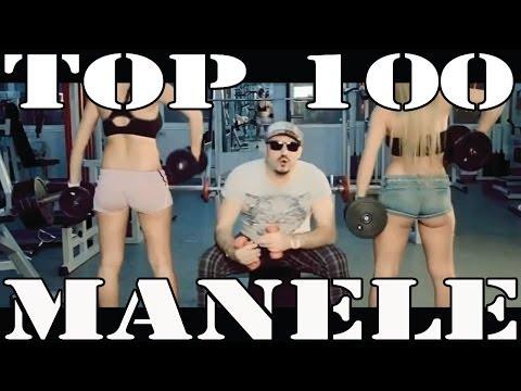 TOP 100 MANELE - Cele mai tari hituri (COLAJ VIDEO 2014)
