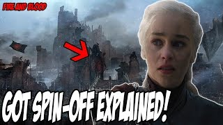 The Targaryen Spin-off EXPLAINED! Game Of Thrones Season 8 (Fire and Blood)