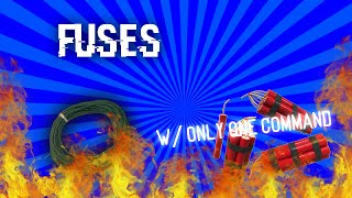 Fuses in minecraft | w/ only one command [Vanilla]