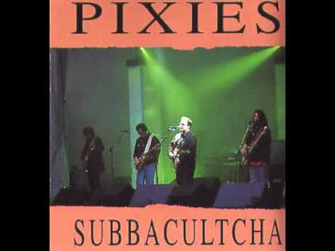 subbacultcha (cover) - the pixies