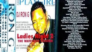 download lagu Dj Ron G - Ladies Night 2 Rare Mixtape gratis