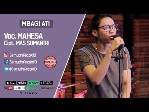 Mahesa - Mbagi Ati (Official Music Video) MP3