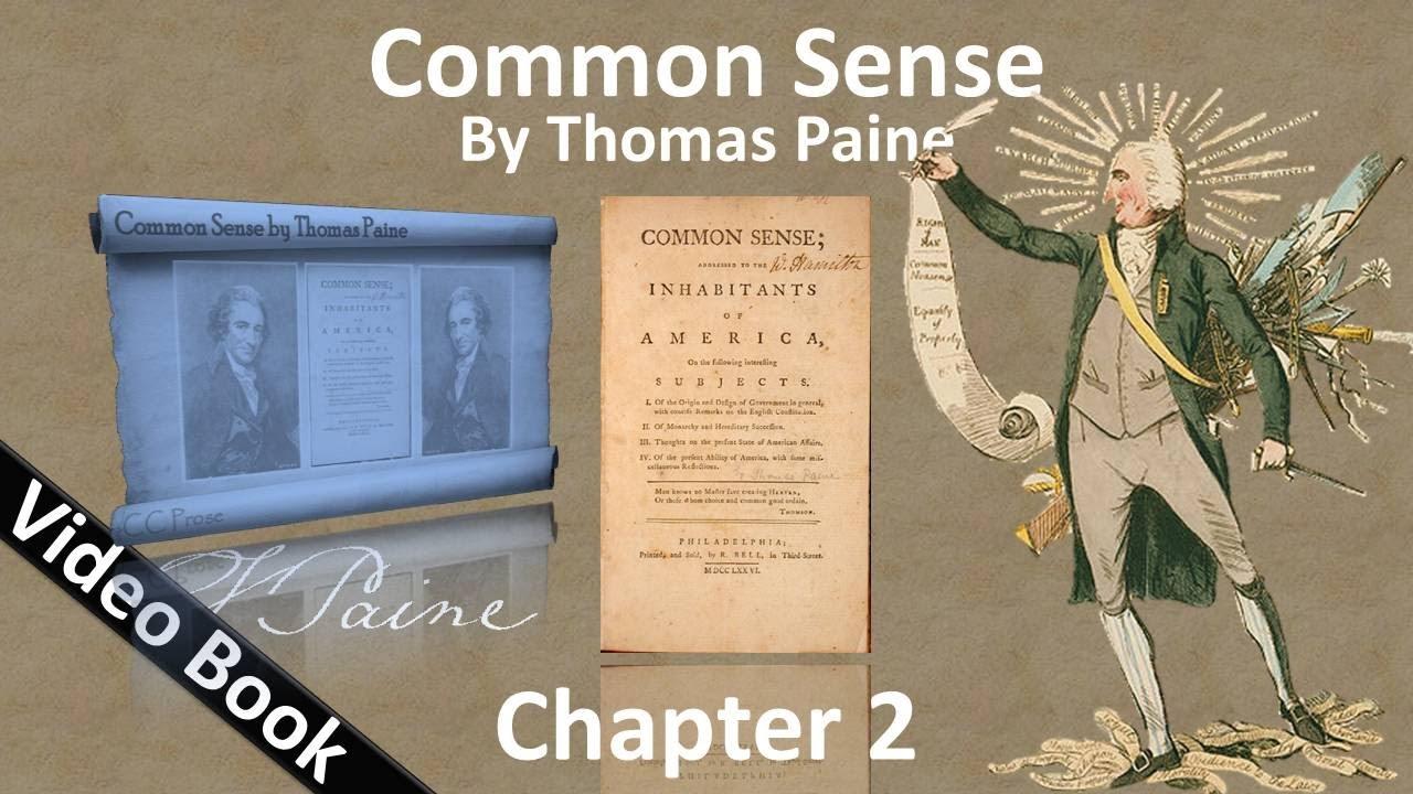 common sense thomas paine chapter summary predmeare. Black Bedroom Furniture Sets. Home Design Ideas