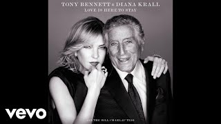 Tony Bennett Diana Krall Love Is Here To Stay