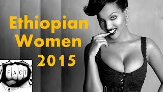 Top 10 Beautiful Ethiopian Women 2015 - 10 የኢትዮጵያውያን ቆነጃጅት 2007