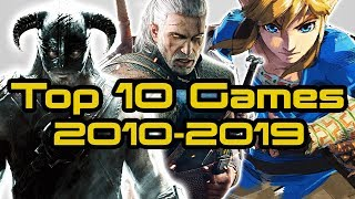 Top 10 Games of the Decade! (2010-2019)