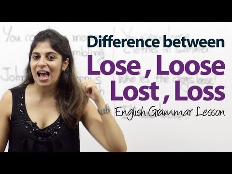 Download Difference between Lose, Loose, Lost & Loss - English Grammar Lesson