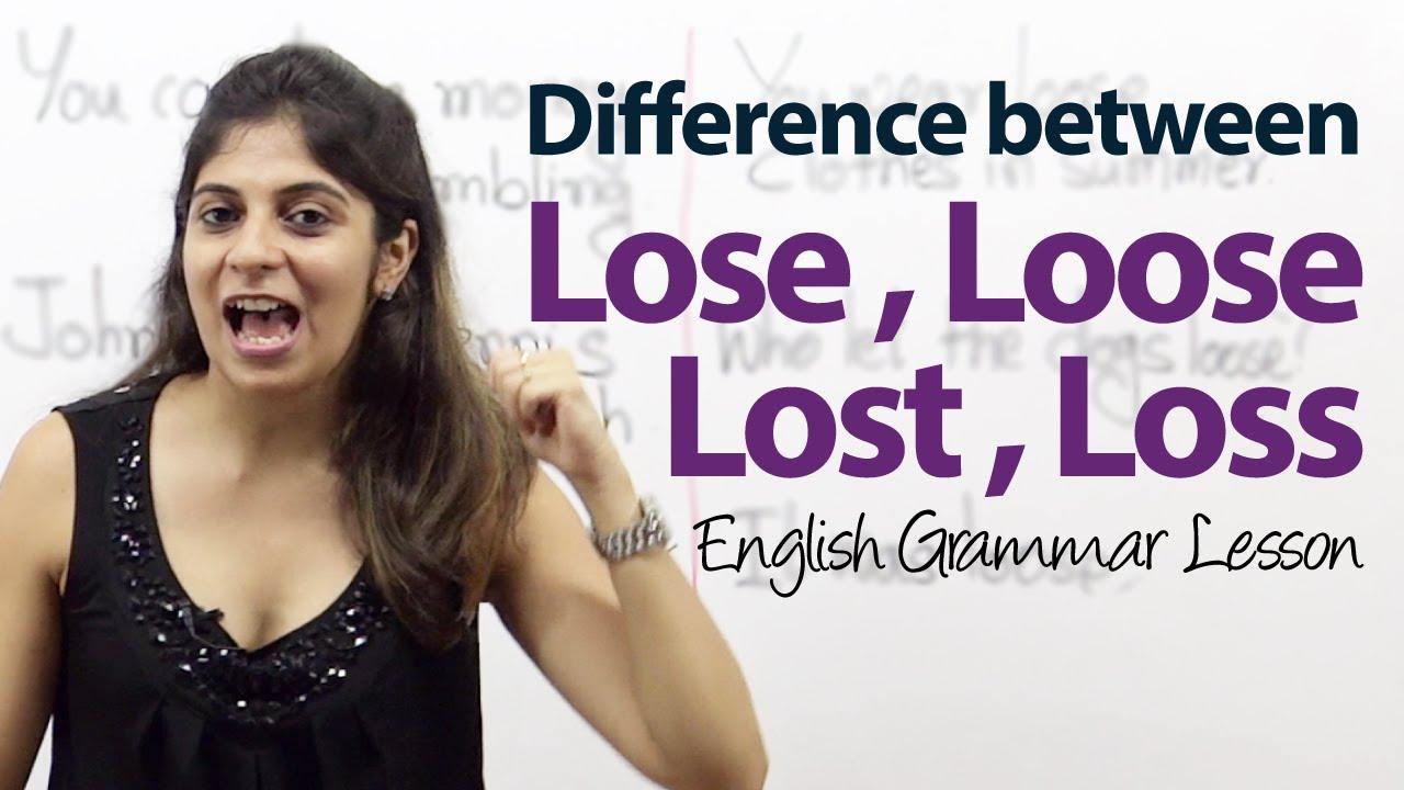 lose loss lost