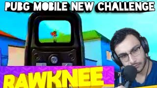 Rawknee pubg challenge accepted fully | funny entertainment game play |
