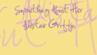 Watch Alistair Griffin Something About Her video