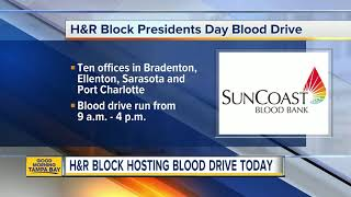 H&R Block hosting Presidents Day blood drive to benefit SunCoast Blood Bank
