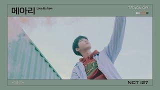 Download lagu NCT 127 「Neo Zone」 '메아리 (Love Me Now)' #9 ( Audio)