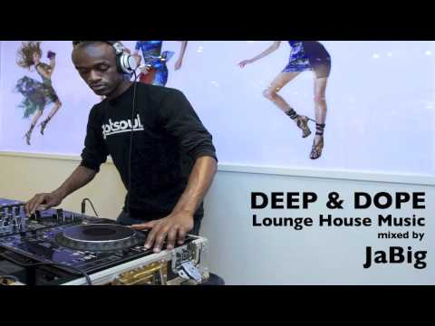 Deep and dope dj mixes by jabig for Deep house music mix