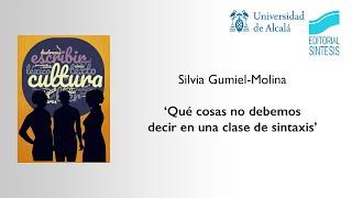 Jornadas Lengua Castellana y Literatura ·  Silvia Gumiel-Molina