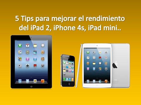Como mejorar el rendimiento del iPad 2, iPhone 4s, iPad Mini
