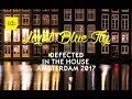 Defected In the House Amsterdam 2017 | ADE Special Mix MP3
