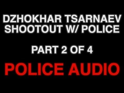 POLICE AUDIO Pt 2: Shootout With Dzhokhar Tsarnaev Suspect #2 In Watertown/Boston