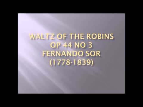 Fernando Sor - Waltz Of The Robins