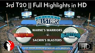 Cricket All Star in America - 3rd T20 || Sachin's Blasters Vs Warne's Warriors - Full Highlights HD