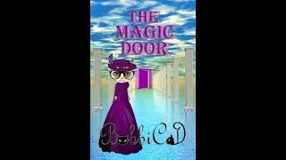 The Magic Door/Children's Book Read Aloud/Storytime w/Best-Selling Author BobbiCat/Rhyming