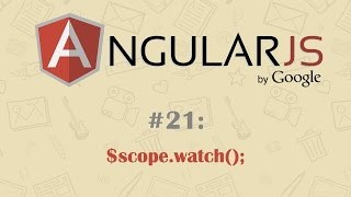 AngularJS Tutorial 21: $scope.$watch()