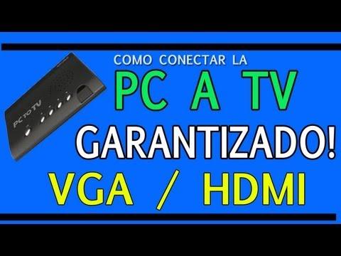CONECTAR PC A TV - LAPTOP A TELEVISION (VGA / HDMI)