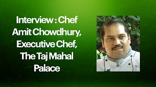 Interview   Chef Amit Chowdhury