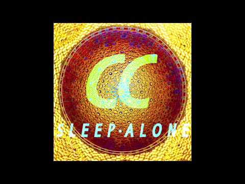 Chapel Club - Sleep Alone