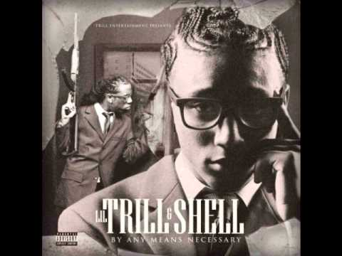 Lil Trill & Shell - Top Notch