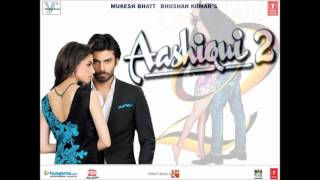 Aashiqui 2 - 2013 Aashiqui 2 Official Full Song 'Mohlat' Studio Version Feat.A Jay