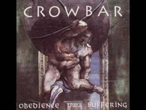 Crowbar - My Agony