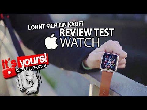 Lohnt sich ein Kauf? Apple WATCH - Review Technik TEST   It's Yours