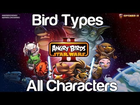 Angry Birds Star Wars 2 - Bird Types All 32 Playable Characters Gameplay