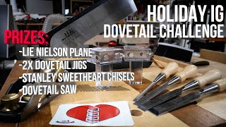 2018 Holiday IG Dovetail Challenge ($400 Prize Pack)