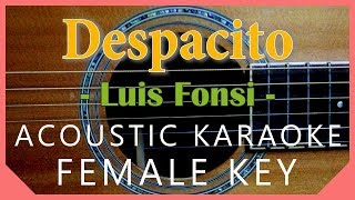 Despacito - Luis Fonsi [Acoustic Karaoke   Female Key]
