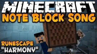 "Runescape ""Harmony"" - Minecraft Note Block Song by Podcrash"