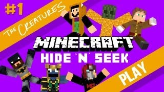 The Creatures Play Minecraft: Hide