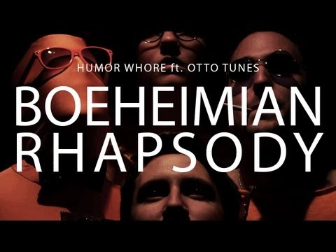 Boeheimian Rhapsody [Humor Whore feat. Otto Tunes] (Parody of Queen's 