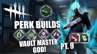 VAULT MASTER GOD! PT. 9 | Dead By Daylight MICHAEL MYERS PERK BUILDS