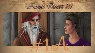 WIZARD BAD!: King's Quest 3 Part 1A